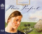 Plain Perfect (Unabridged, 7 CDS) (#01 in Daughters Of Promise Audio Series)