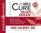 For Heart Disease (Unabridged, 2 CDS) (The New Bible Cure Series)
