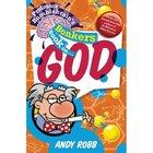 God (Professor Bumblebrain Absolutely Bonkers Series)
