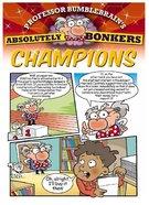 Champions - Kingdom Komics (10 Pack) (Professor Bumblebrain Absolutely Bonkers Series)
