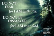 Poster Small: Do Not Fear For I Am With You