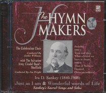 Hymn Makers: Just as I Am/Wonderful Words of Life