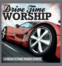 Drive Time Worship