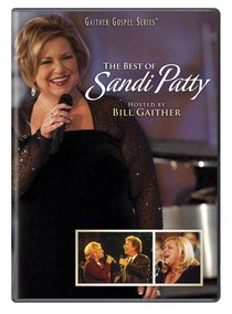 The Best of Sandi Patty (Gaither Gospel Series)