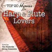 Top 20 Hymns For Harp and Flute Lovers
