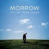 Morrow: Lift Up Your Heads