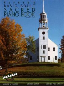 Alfreds Basic Adult Piano Course: Sacred Piano Book 2 (Music Book)