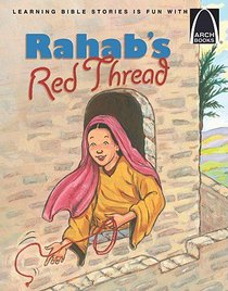 Rahabs Red Thread (Arch Books Series)