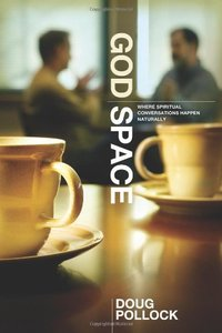 God Space: Where Spritual Conversations Happen Naturally