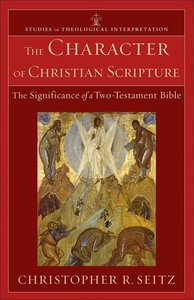 The Character of Christian Scripture