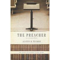 The Preacher: As Storyteller