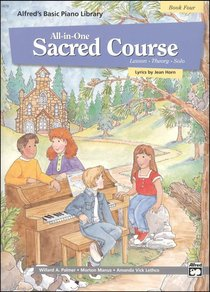 Alfreds Basic All-In-One Sacred Course For Children Book 4 (Music Book)
