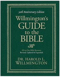 Willmingtons Guide to the Bible (30th Anniversary Edition)