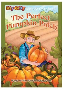 The Activity Book Perfect Pumpkin Patch (Itty Bitty Bible Series)