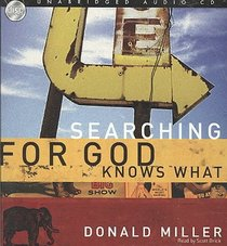 Searching For God Knows What (6 Cds Unabridged)