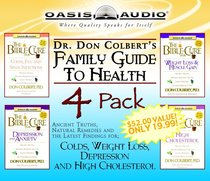 Dr Don Colberts Family Guide to Health (Vol 1)