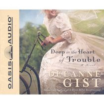 Deep in the Heart of Trouble (5 Cds)