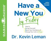 Have a New You By Friday (6 Cds, Unabridged)