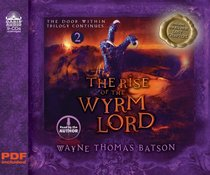 The Rise of the Wyrm Lord (8 CDS Unabridged) (#02 in Door Within Trilogy Series)
