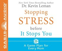 Stop Stressing Before It Stops You (5 Cds Unabridged)