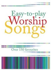 Easy-To-Play Worship Songs (Music Book)