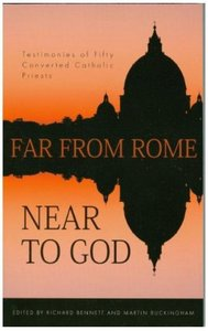 Far From Rome, Near to God (3rd Edition)