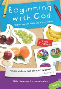 Beginning With God Book 1