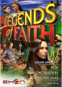 Adam and Eve, Ruth, Two Builders, Paul and Silas (#03 in Legends Of Faith Comic Book Series)