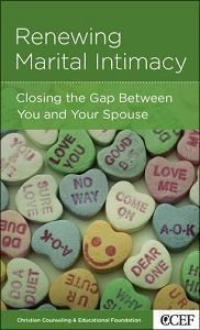 Renewing Marital Intimacy (Christian Counselling & Educational Foundation Series)