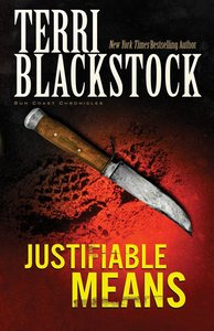 Justifiable Means (#02 in Sun Coast Chronicles Series)