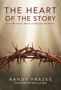 The Heart of the Story (The Story Series)
