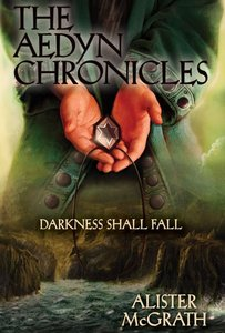 Darkness Shall Fall (#03 in Aedyn Chronicles Series)
