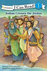 Joshua Crosses the Jordan (I Can Read!1/bible Stories Series)