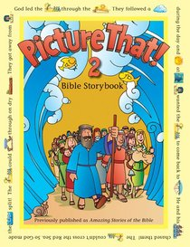 Picture That! 2 Bible Story Book