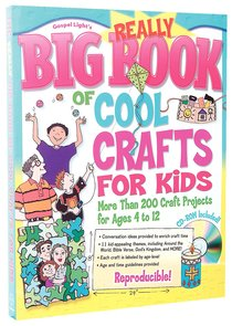 The Really Big Book of Cool Crafts For Kids
