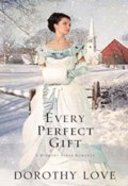Every Perfect Gift (#03 in Hickory Ridge Novel Series)
