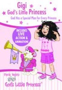 God Has a Special Plan For Every Princess (Gigi, Gods Little Princess Series)