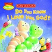 Do You Know I Love You, God? (Little Hermie Series)