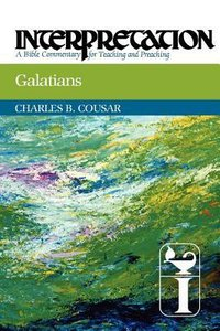 Galatians (Interpretation Bible Commentaries Series)