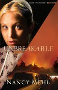 Unbreakable (#02 in Road To Kingdom Series)