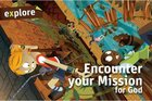 Encounter Your Mission For God Student Book (Explore Small Group Series)