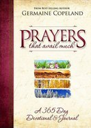 A 365 Day Devotional and Journal (Prayers That Avail Much Series)