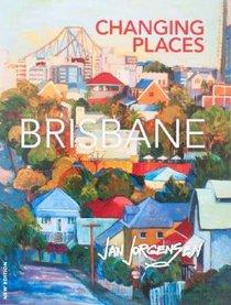 Changing Places: Brisbane