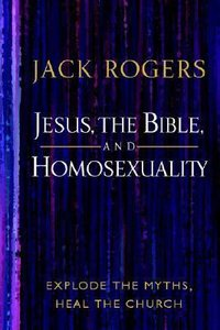 Jesus, Bible and Homosexuality