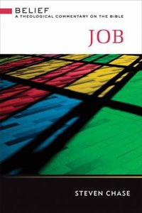 Job (Belief: Theological Commentary On The Bible Series)