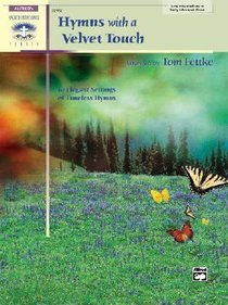 Hymns With a Velvet Touch (Music Book)