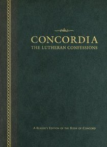 Concordia: The Lutheran Confessions (2nd Edition)