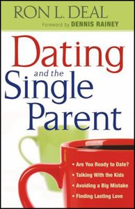 Dating and the Single Parent: Are You Ready to Date? Talking With Your Kids. Avoiding a Big Mistake