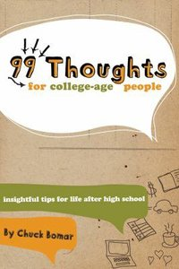 99 Thoughts For College Age People