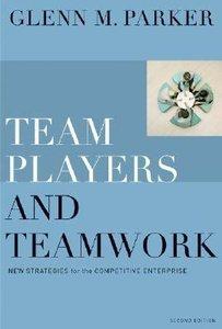 Team Players and Teamwork (2nd Ed)